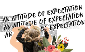 An Attitude of Expectation Part One
