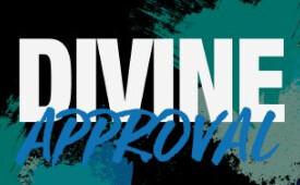 Divine Approval (Part 4)