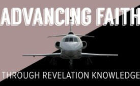 Advancing In Faith Through Revelation Knowledge (Part 2)